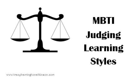 MBTI Judging Learning Styles