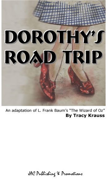 Dorothy's Road Trip