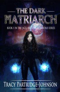 The dark Matriarch