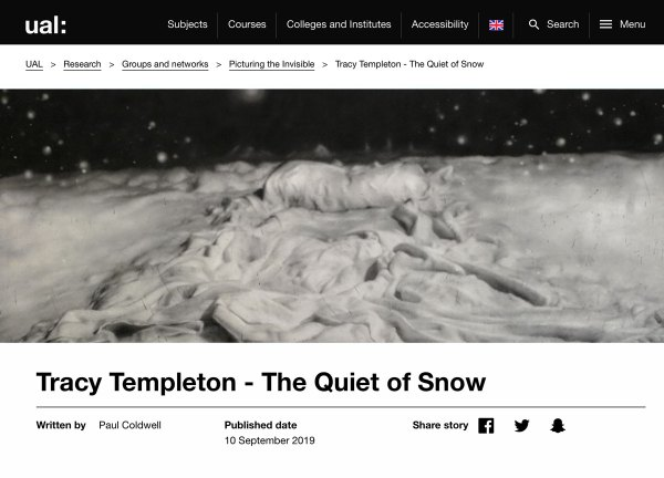 Tracy Templeton: The Quiet of the Snow, UAL Networks: Picturing the Invisible