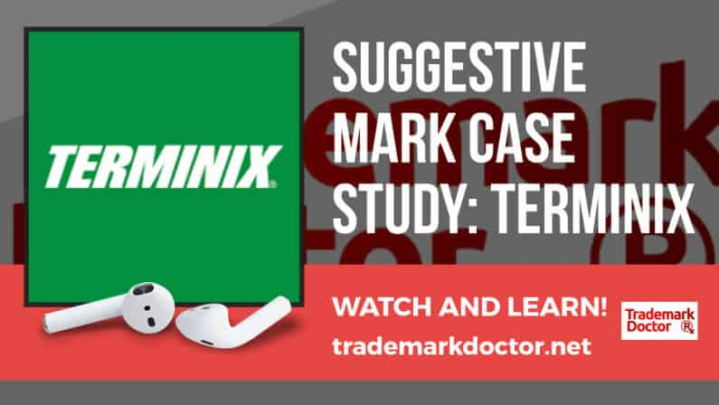 Case Study: Suggestive Trademarks: TERMINIX