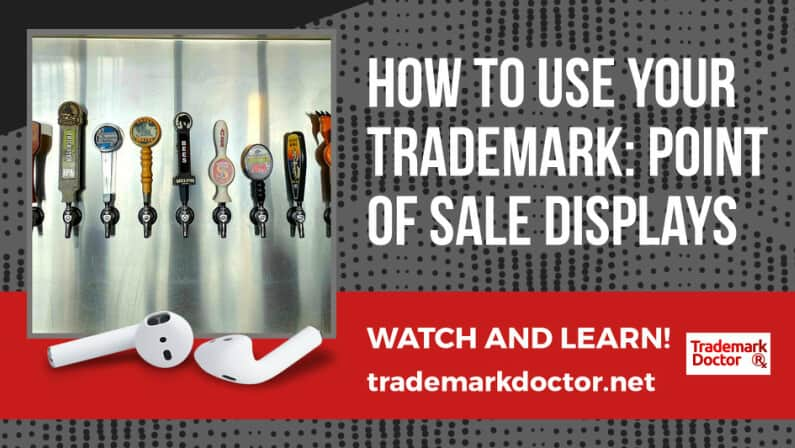 How to Use Your Trademark: Point of Sale Displays