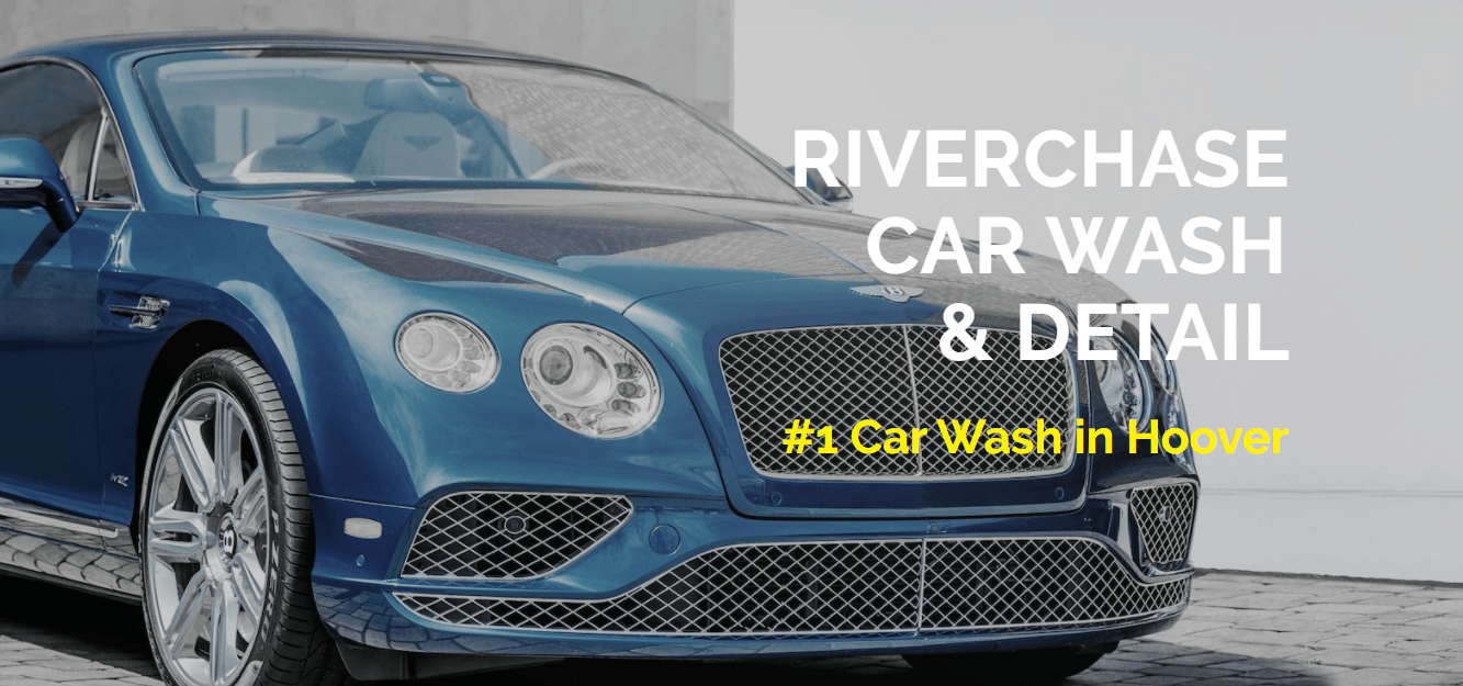 Riverchase Car Wash and Detail Hoover Alabama