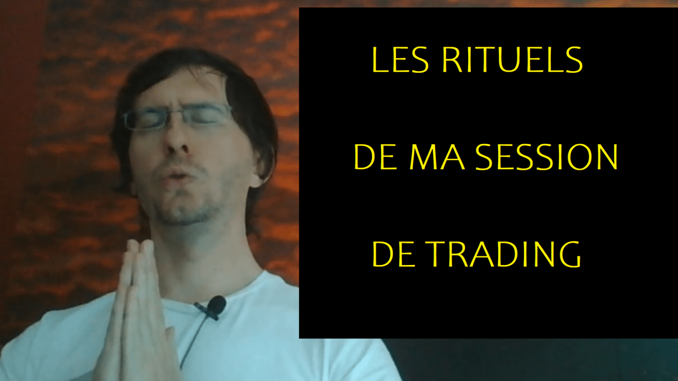 rituels session trading