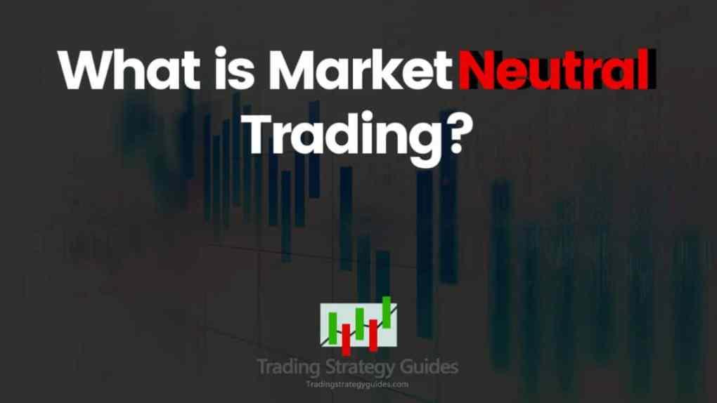 neutral trading strategies