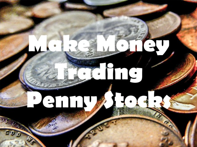 Make money trading penny stocks