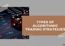 Types of Algorithmic Trading Strategies