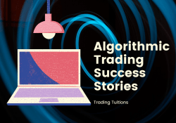 Algorithmic Trading Success Stories
