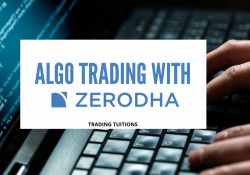Algo Trading with Zerodha