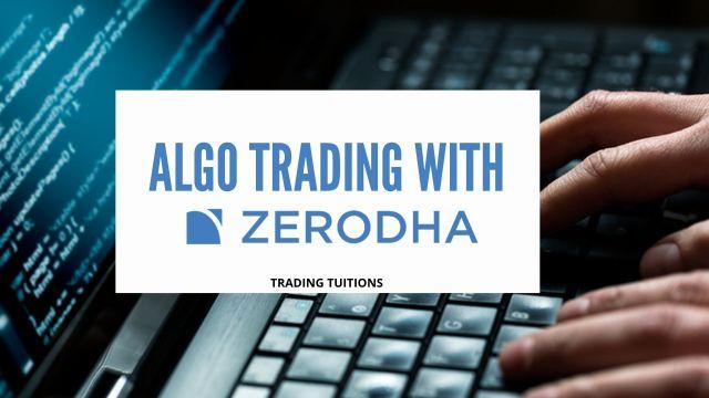 Algo Trading with Zerodha