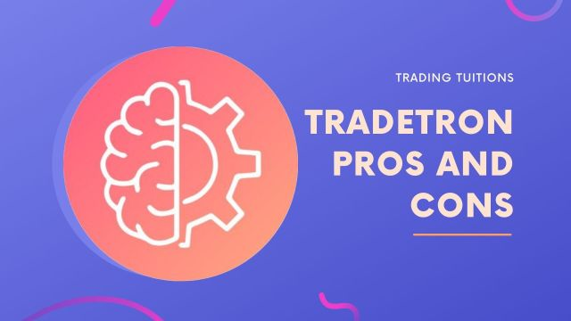 Pros and Cons of Tradetron Platform