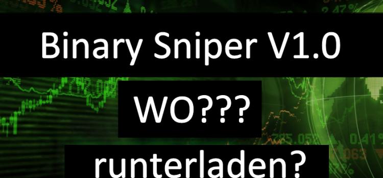 Binary Sniper kostenlos runterladen ? Original Version finden