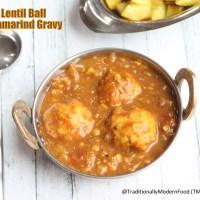 Paruppu Urundai Kuzhambu | Lentil Ball Tamarind Gravy