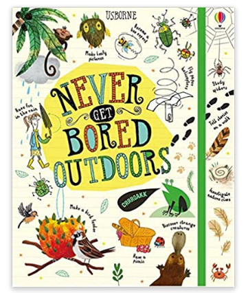 Thursday Thoughts – Never Get Bored Outdoors