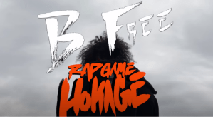 B Free – Rap Game Hokage (Music Video)