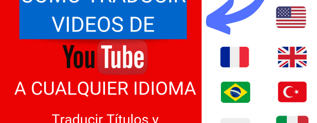 Como Traducir Videos de Youtube