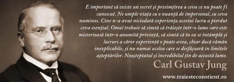 Citaten Jung : Citat carl gustav jung e important să existe un secret şi