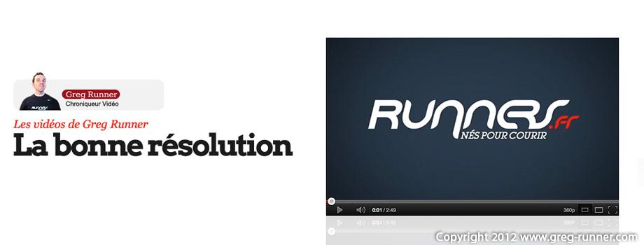 Les vidéos de Greg Runner