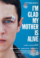 I'm Glad My Mother Is Alive Poster