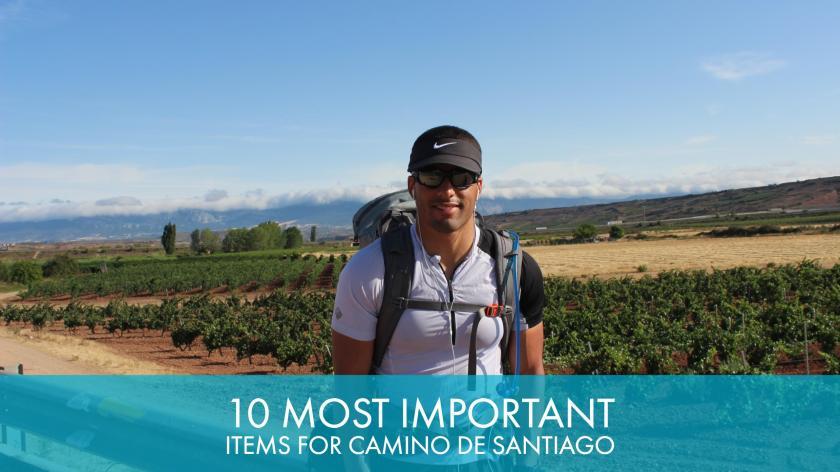 Top 10 Most Important Gear Items For Camino de Santiago