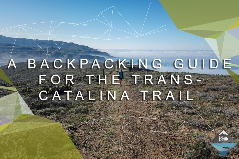 Trans-Catalina Trail Trail to Peak