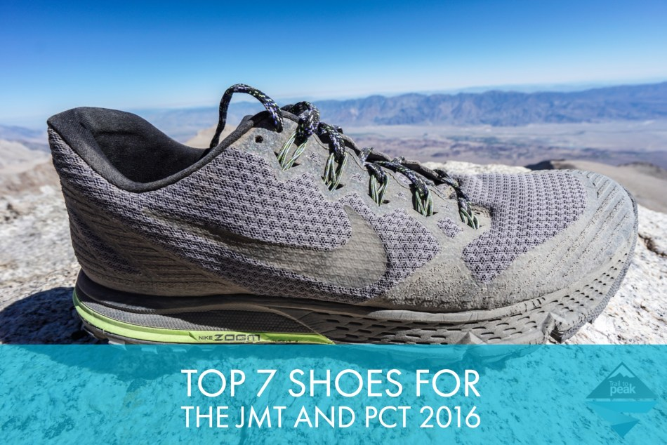 Top 7 Trail Shoes For The John Muir Trail And Pacific Crest Trail 2016