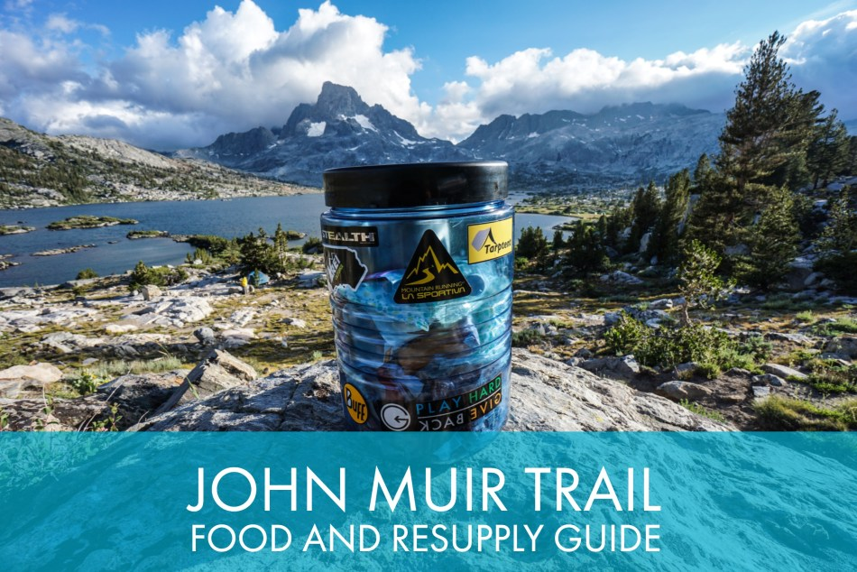 My Comprehensive John Muir Trail Food And Resupply Guide Trail To Peak