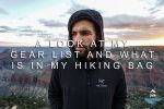 What's In My Bag? Hiking Gear List With Weights