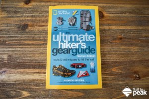 Book Review: The Ultimate Hiker's Gear Guide 2nd Ed. By Andrew Skurka