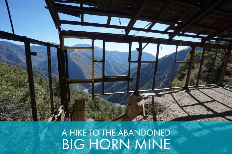 A Hike To The Abandoned Big Horn Mine