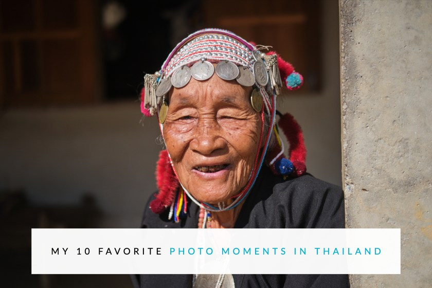 My 10 Favorite Photo Moments in Thailand