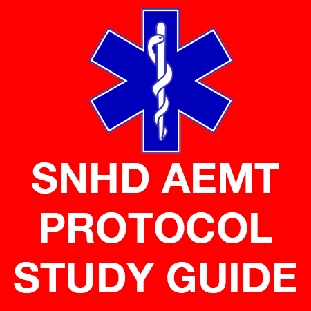 SNHD AEMT Protocol Study Guide