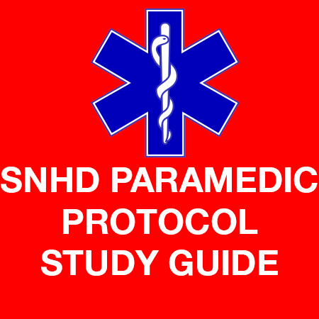 SNHD Paramedic Protocol Study Guide