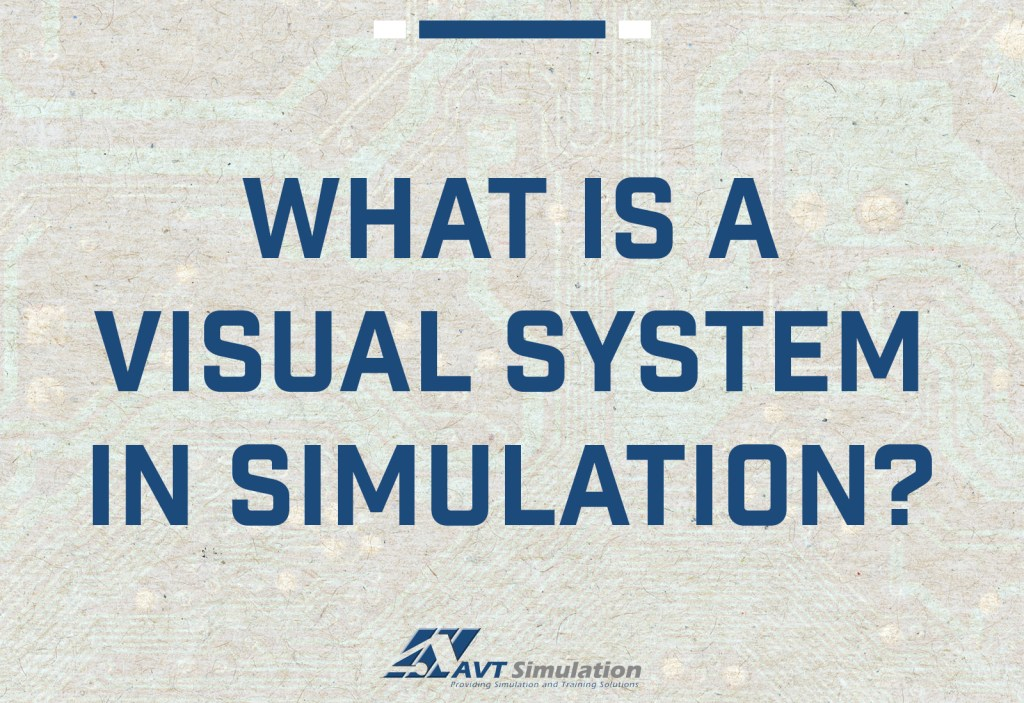 What is a Simulation Visual System