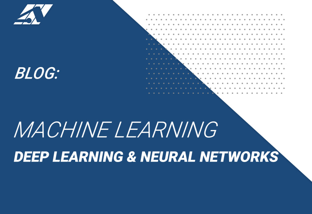 machine learning, deep learning, and neural networks