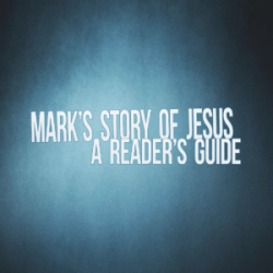 Mark's Story of Jesus