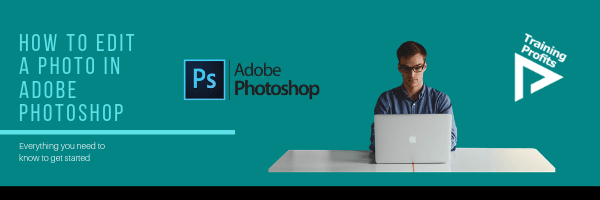 How to Edit Photo in Adobe Photoshop