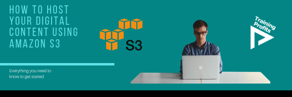 How To Host Your Digital Content Using Amazon S3