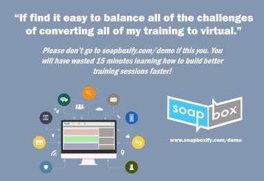convert classroom to virtual training using Soapbox
