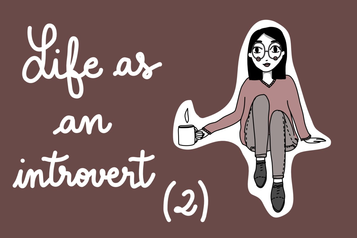 LIFE AS AN INTROVERT #2