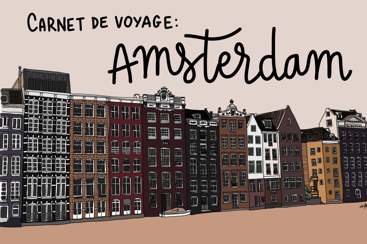 [Carnet de voyage n°1] AMSTERDAM