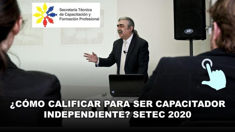 Capacitador Independiente setec 2020