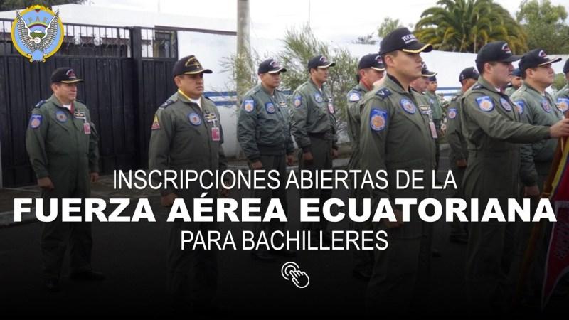 Inscripciones de la Fuerza Aérea Ecuatoriana para Bachilleres