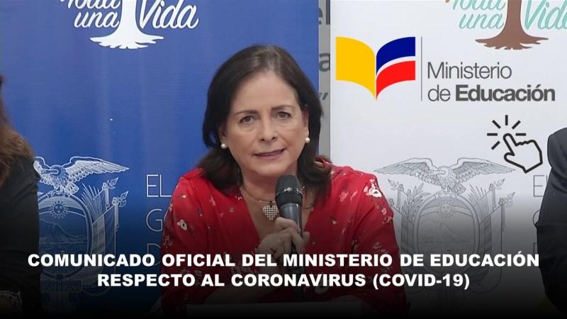 Comunicado Oficial Del Ministerio de Educación Respecto al Coronavirus (Covid-19)