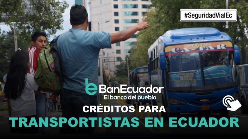 Créditos para Transportistas en Ecuador