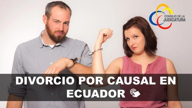 Divorcio por Causal en Ecuador