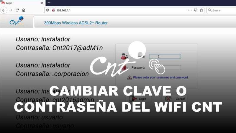 Cambiar Clave o Contraseña del Wifi CNT