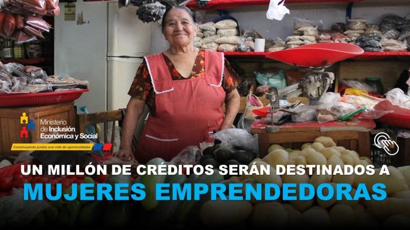 Un millón de Créditos serán destinados a Mujeres Emprendedoras