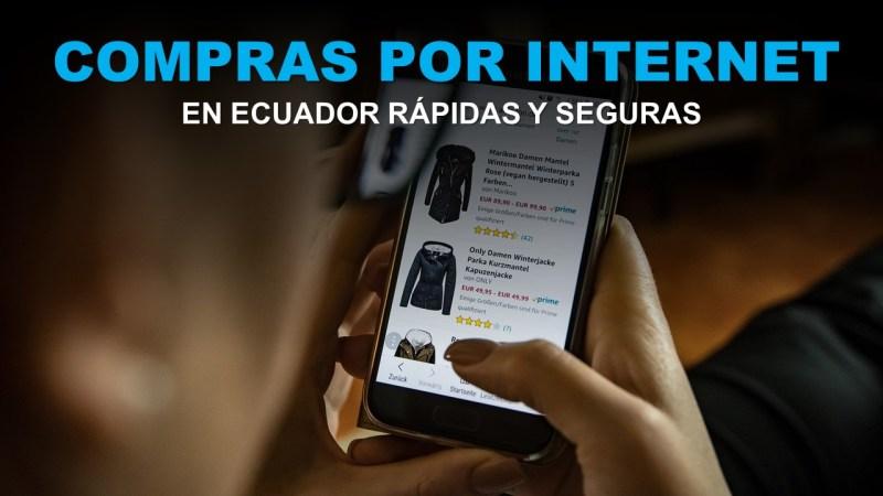 Cómo hacer compras por internet en Ecuador