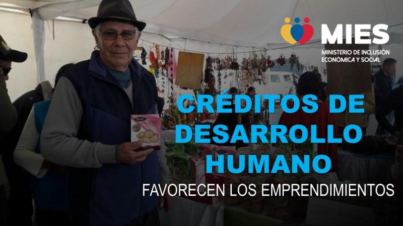 Créditos de Desarrollo Humano Favorecen los Emprendimientos